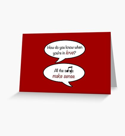 how do you know when you're in love? Greeting Card