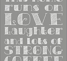 Love and Strong Coffee Poster by friedmangallery