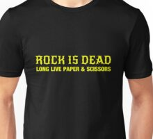 Rock is Dead Long Live Paper and Scissors Unisex T-Shirt