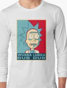RICK SANCHEZ WUBBA LUBBA DUB DUB Long Sleeve T-Shirt