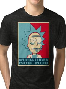 RICK SANCHEZ WUBBA LUBBA DUB DUB Tri-blend T-Shirt