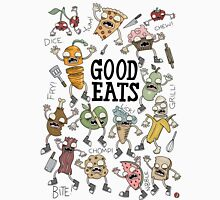 Good Eats! Unisex T-Shirt