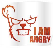 I AM ANGRY Poster