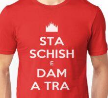 Sta Schish e Dam A Tra  Unisex T-Shirt