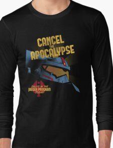 Cancel the Apocalypse Long Sleeve T-Shirt