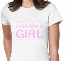 I run like a girl Womens Fitted T-Shirt