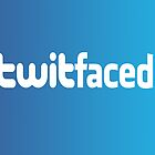 Twitfaced by Paul Gitto