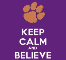 Believe in Clemson by TrentCurtis