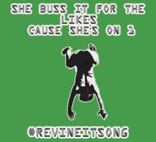 Buss It by RevineItSong Productions