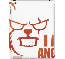 I AM ANGRY iPad Case/Skin