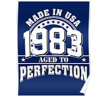 1983 aged to perfection Poster
