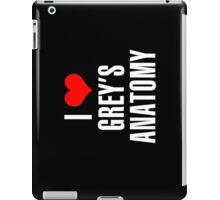 I love Grey's Anatomy iPad Case/Skin