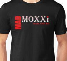 Mad Moxxi - Looks CAN kill Unisex T-Shirt