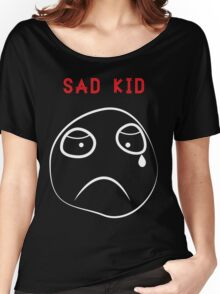 Sad Kid Women's Relaxed Fit T-Shirt