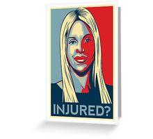 Joumana Kayrouz - Injured? Greeting Card