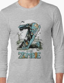 Z is for Zombie Long Sleeve T-Shirt