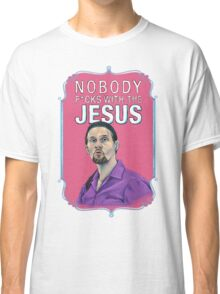 BIG LEBOWSKI-Jesus Quintana- Nobody F*cks with the Jesus Classic T-Shirt