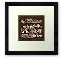 Coffee text Framed Print