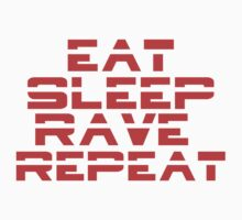 Eat, Sleep, Rave, Repeat by N3ON