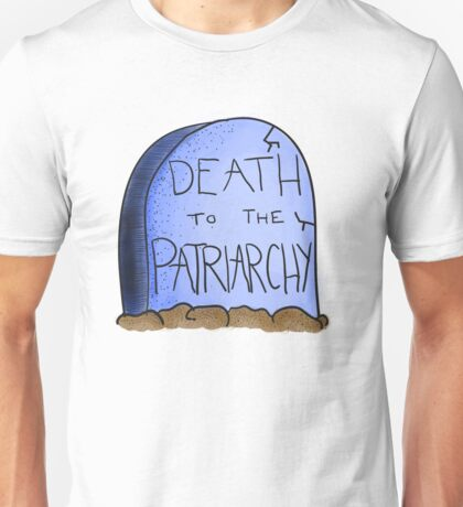 Death To The Patriarchy Unisex T-Shirt