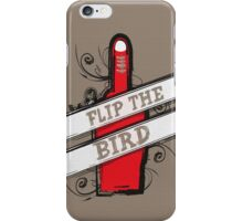 Flip The Bird 2 iPhone Case/Skin