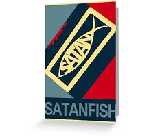 SATANFISH 1.0  Greeting Card