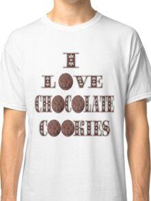 █ ♥ █ I LOVE CHOCOLATE COOKIES TEE SHIRT █ ♥ █  Classic T-Shirt