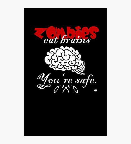 Zombies eat Brains VRS2 Photographic Print