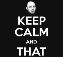 Karl Pilkington - Keep Calm by jrmccully