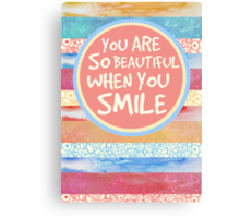 When You Smile Canvas Print
