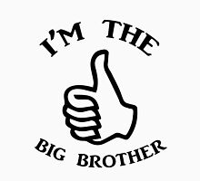 I'm the big brother  Unisex T-Shirt