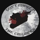 Don't forget the children by Lalle
