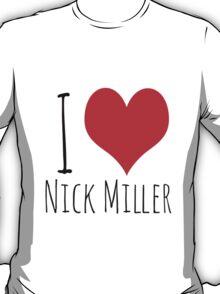 I Love Nick Miller 2 T-Shirt