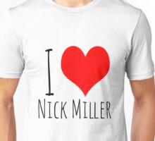 I Love Nick Miller 2 Unisex T-Shirt