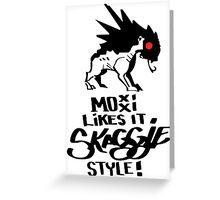 Moxxi Likes It Skaggie Style! Borderlands T-Shirt. Greeting Card