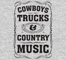 Cowboys Trucks & Country Music by Look Human