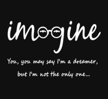 Imagine - John Lennon T-Shirt - You may say I'm a dreamer, but I'm not the only one... Kids Clothes