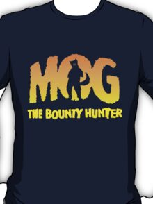 MOG The Bounty Hunter T-Shirt