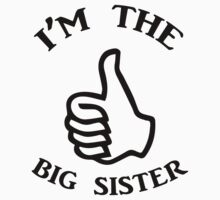 I'm The Big Sister Kids Tee