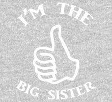 I'm The Big Sister (white) Kids Tee