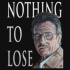 Nothing to Lose by Tom Roderick