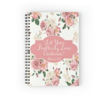 Let Your Brotherly Love Continue Design no. 10 Spiral Notebook