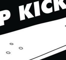 Keep Kickin' Sticker