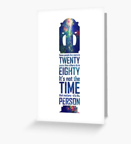 It's Not The Time That Matters Greeting Card