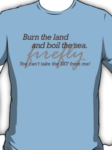 Burn the Land T-Shirt