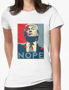 """Donald Trump """"NOPE"""" Womens Fitted T-Shirt"""