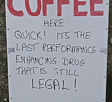 Coffee sign by Margaret  Hyde