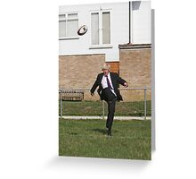 Boris Johnson kicking a rugby ball at streatham-croydon R.F.C. Greeting Card