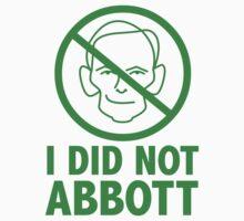 I did not Abb0tt (sticker, green text) by James Hutson