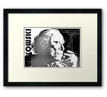 Bukowski - Sometimes you have to die before you can really live Framed Print